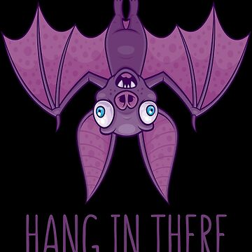 Hang In There Wacky Vampire Bat by fizzgig