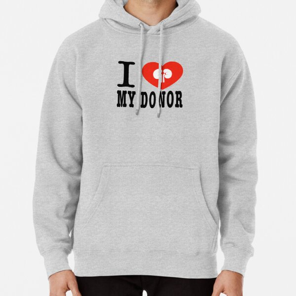 I Heart My Donor - Kidneys Pullover Hoodie
