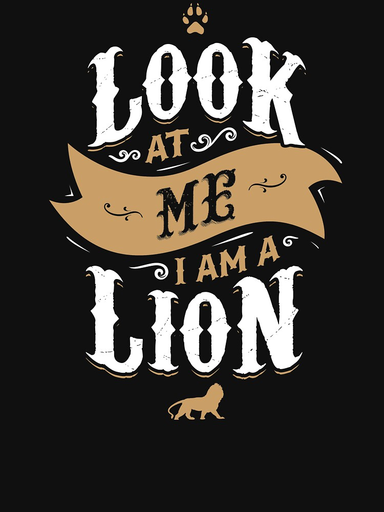 LOOK AT ME I AM A LION by snevi