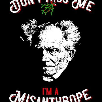 Don't kiss me i'm a misanthrop schopenhauer - Philosophy Gift by The-Nerd-Shirt