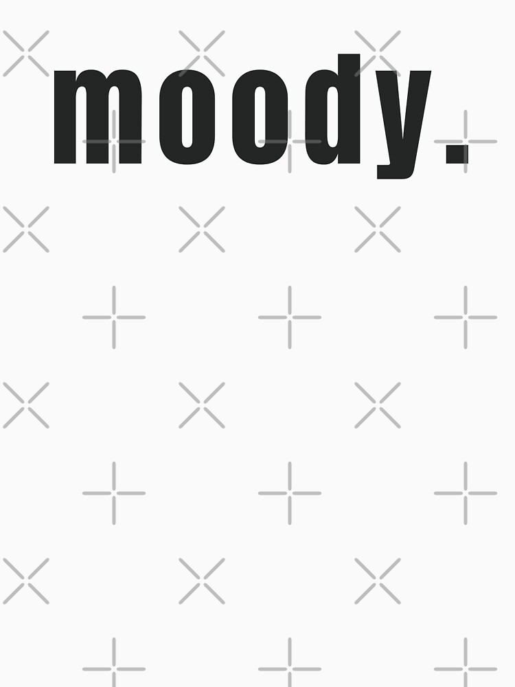 Moody - A Warning Sign for Someone Who Changes Moods Often (Design Day 339) by TNTs