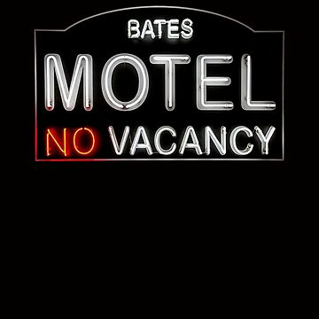 Bates Motel Sign by BryanFreeman