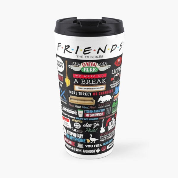 Friends Quote Travel Mug