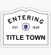 Pegatina Ahora ingresando a Title Town