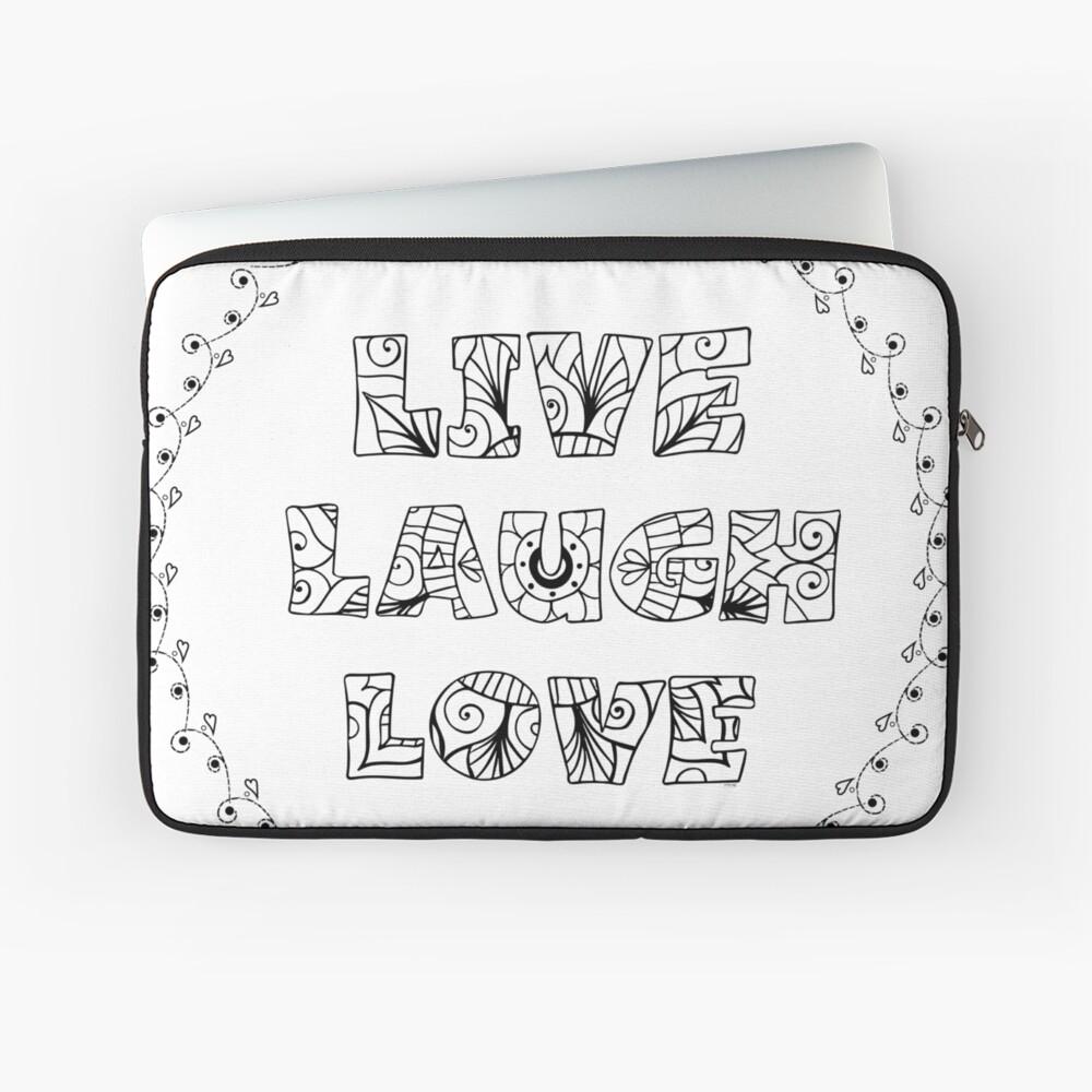 Just Add Colour - Live Laugh Love Laptop Sleeve