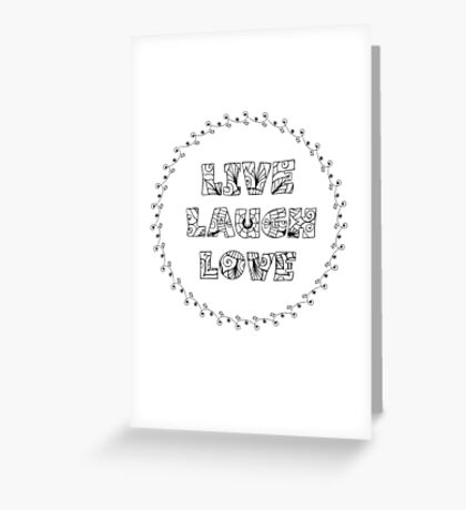 Just Add Colour - Live Laugh Love Greeting Card