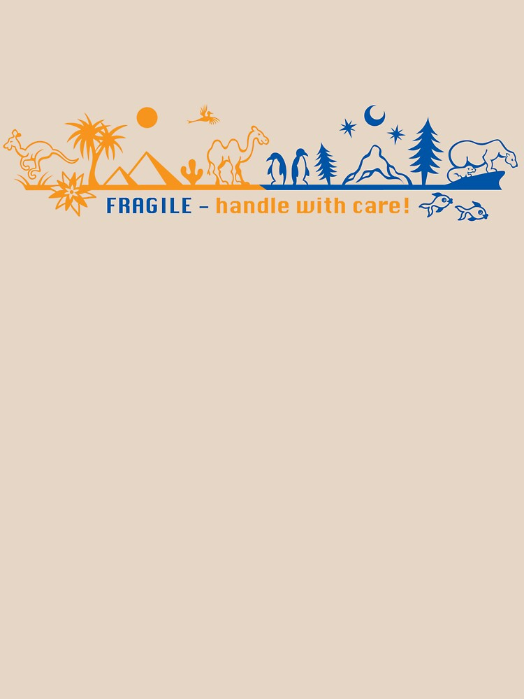 Fragile - handle with care! version 2 by todmeister70