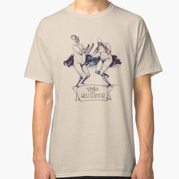 Tanz mit Weltschmerz Classic T-Shirt