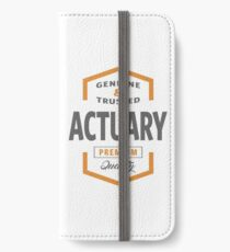 Actuary T-shirt   Gift Ideas iPhone Wallet/Case/Skin