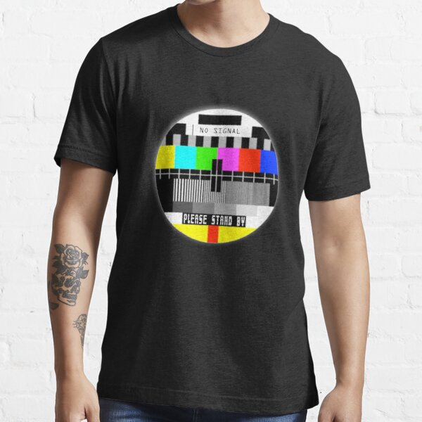 No signal Old TV  Screen Funny T-shirts - please stand by Shirt Essential T-Shirt