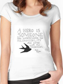 Bob Dylan Quote on Freedom and Heroism  Women's Fitted Scoop T-Shirt