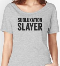 a031d586 Subluxation slayer Relaxed Fit T-Shirt
