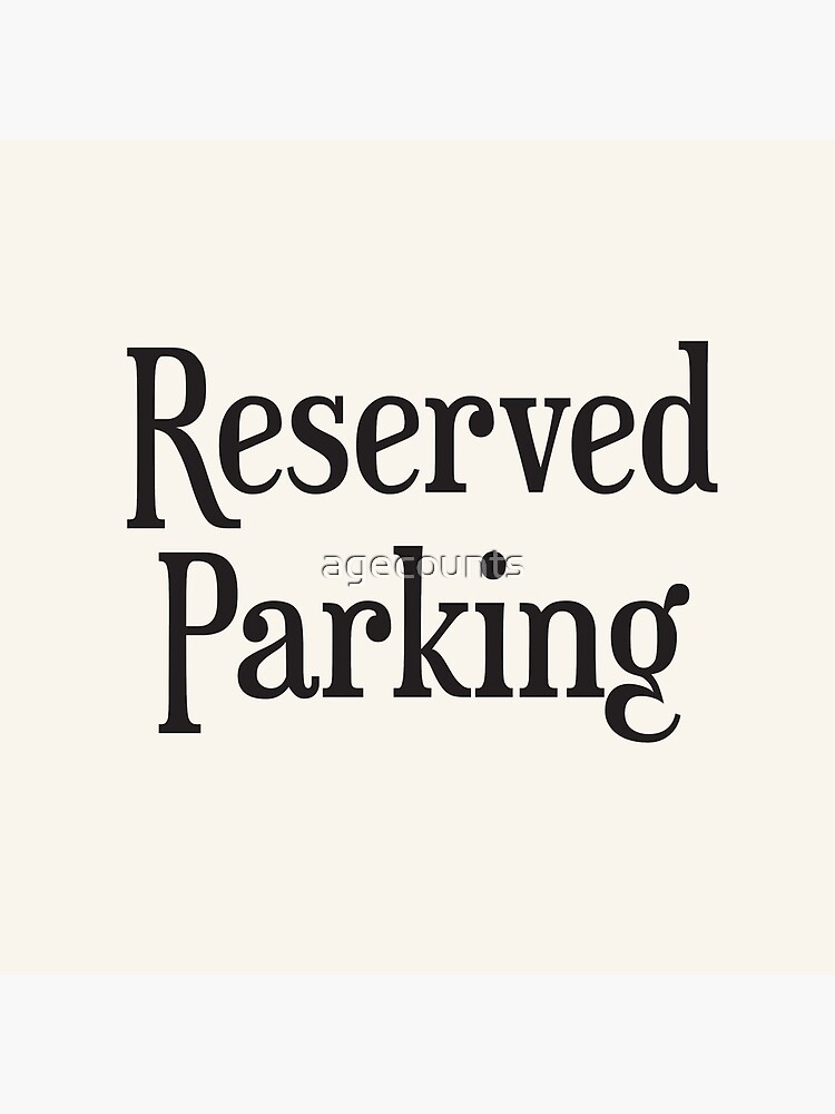 Reserved Parking by agecounts
