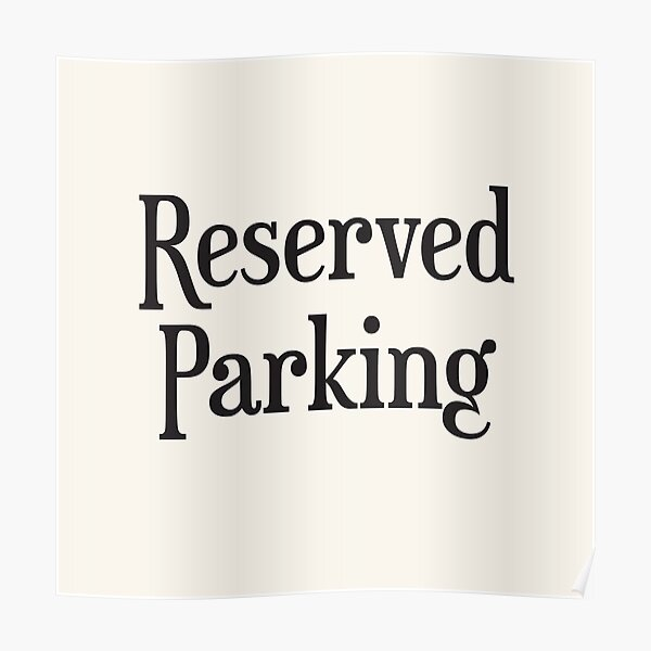 Reserved Parking Poster