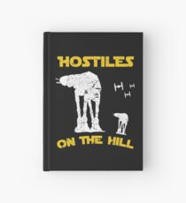H.O.T.H- Hostiles On The Hill Hardcover Journal
