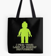 """""""I Find Your Lack of Bricks Disturbing"""" by Customize My Minifig Tote Bag"""