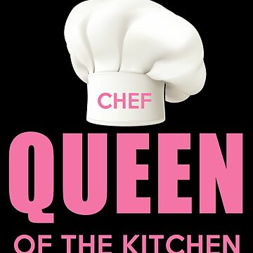 Funny Queen of Kitchen Mom Chef, Baker, Cook, Baking Cooking by LoveAndSerenity