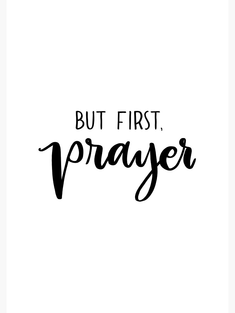 But First Prayer by mydabug