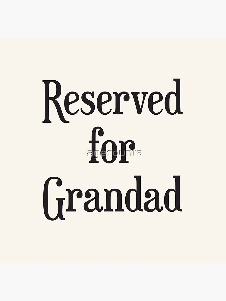 Reserved for Grandad Cushion/Throw Pillow by agecounts