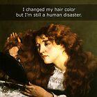 «Cambié mi color hai pero sigo siendo un desastre humano» de FandomizedRose
