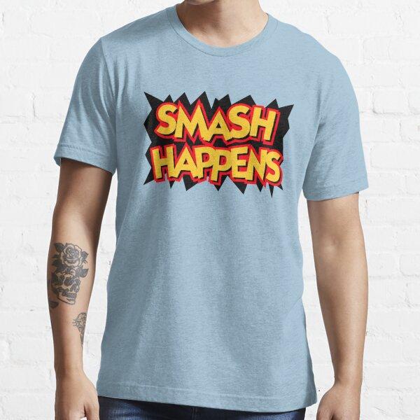 Smash Happens Essential T-Shirt