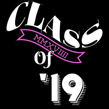 Class of '19 by PureCreations