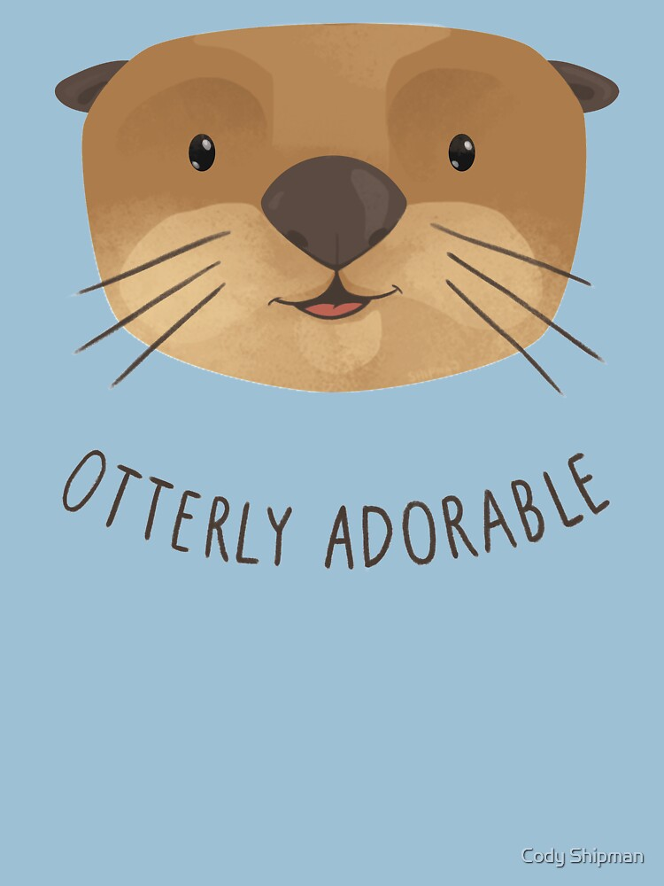 Otterly Adorable by Shipman