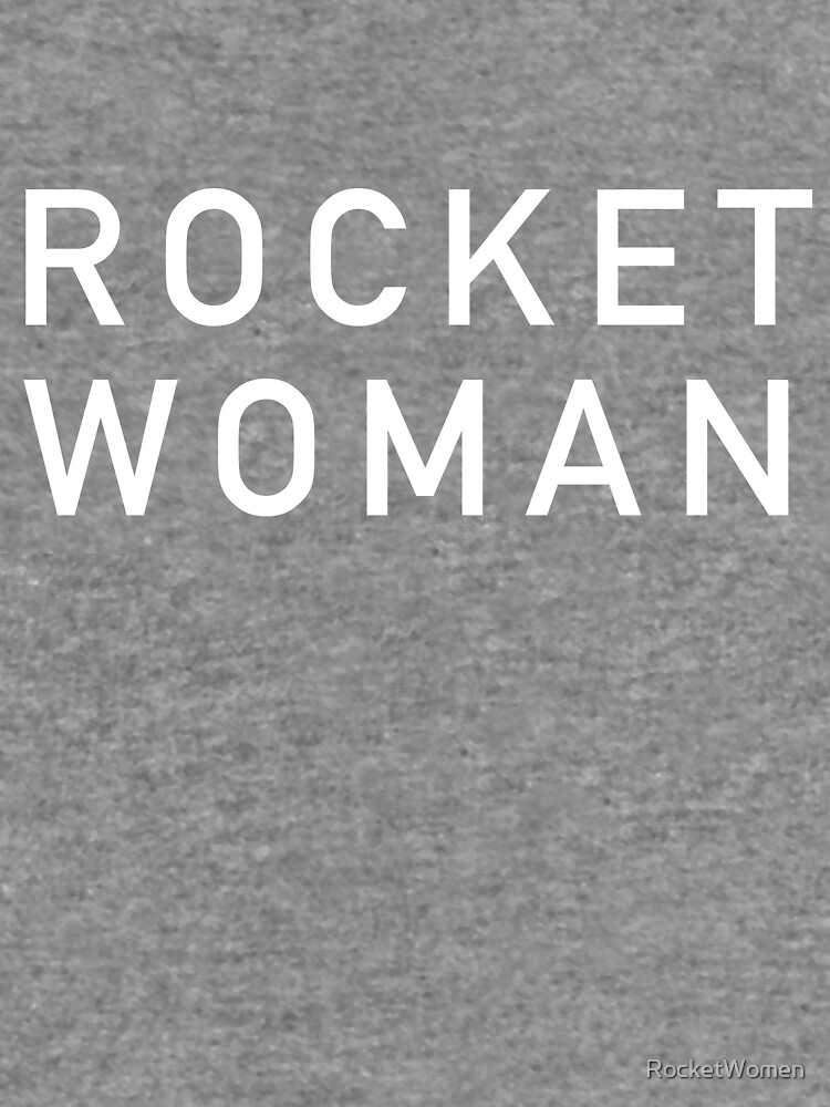Rocket Woman - White Text by RocketWomen