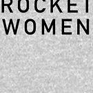 Rocket Women - Black Text by RocketWomen