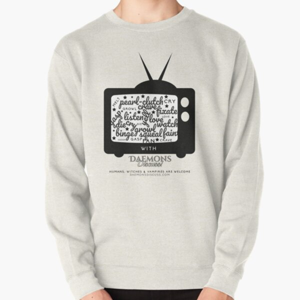 'Creature Binge Watch' for those who aren't fans of black clothing ... (why?!) Pullover Sweatshirt