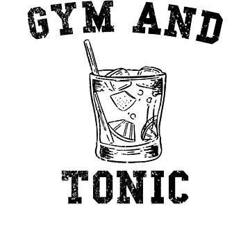 Gym and juice distressed by BrobocopPrime