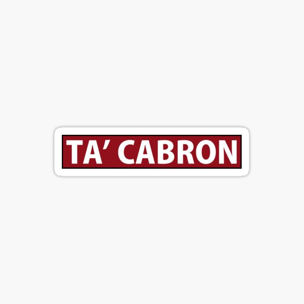 TA CABRON - Mexican design  Sticker