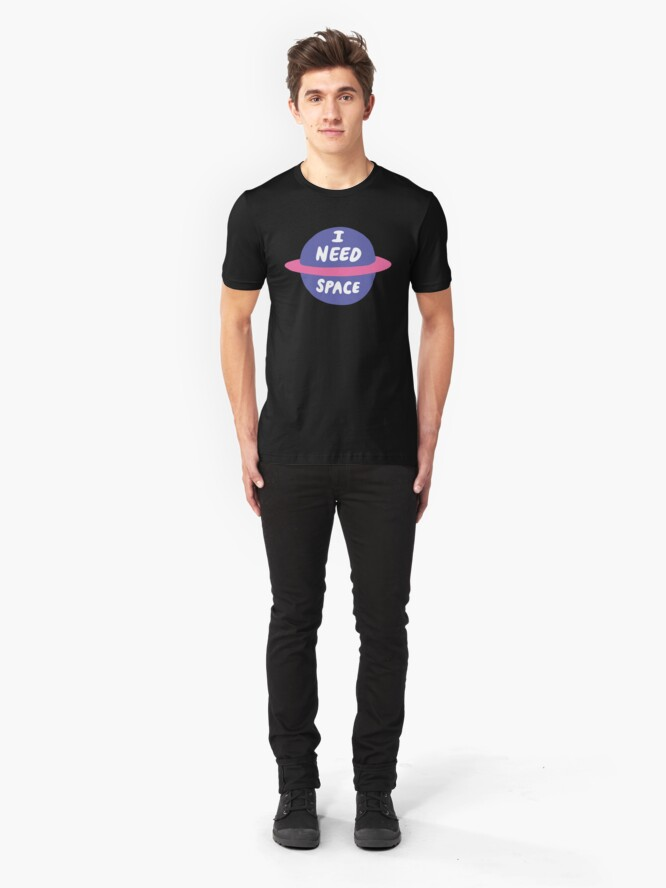 Alternate view of I Need Space Slim Fit T-Shirt