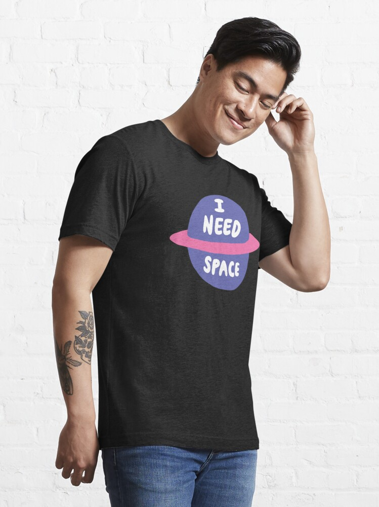 Alternate view of I Need Space Essential T-Shirt