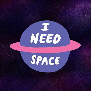 I Need Space by evannave