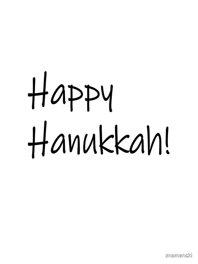 Happy Hanukkah #Happy #Hanukkah #HappyHanukkah #Drawing #VisualArtForm #VisualArt #Form #Visual #Art by znamenski