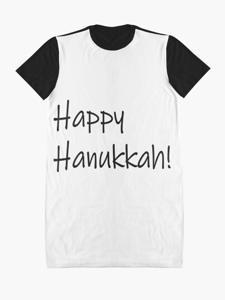 Alternate view of Happy Hanukkah #Happy #Hanukkah #HappyHanukkah #Drawing #VisualArtForm #VisualArt #Form #Visual #Art Graphic T-Shirt Dress