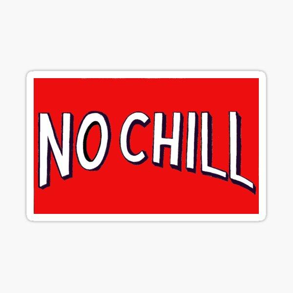 NETFLIX NO CHILL Sticker