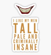 I like my men.... Sticker