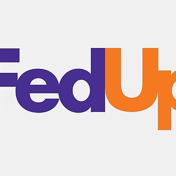 FedUp by drlurking