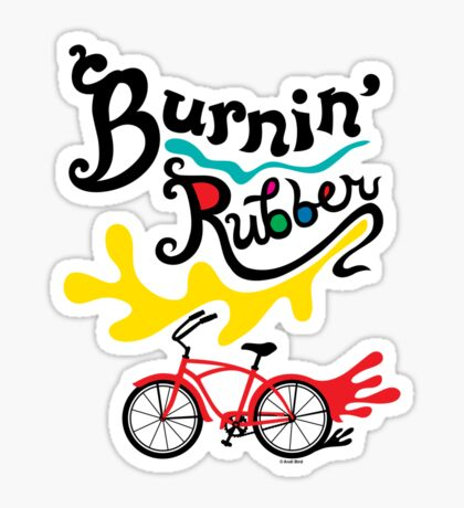 Burnin' Rubber  Sticker