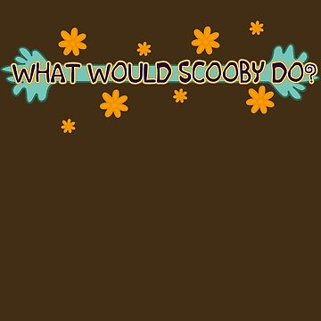 What Would Scooby Do? by ShikaUsstan