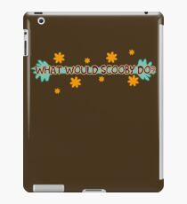 What Would Scooby Do? iPad Case/Skin