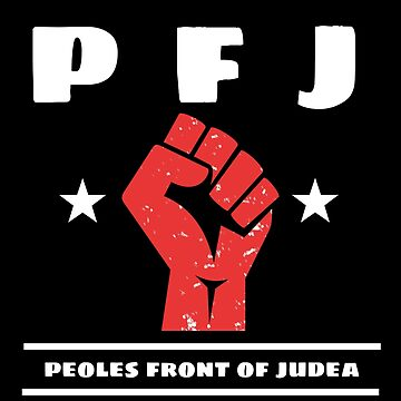 Peoples Front of Judea Monty Python Life of Brian by MandWthings
