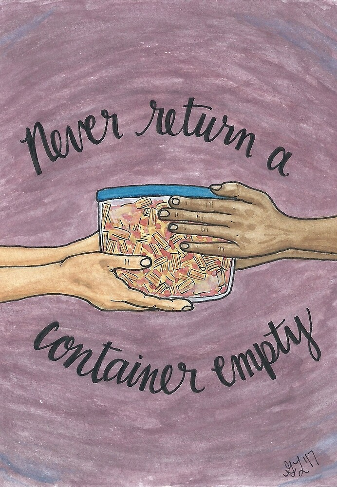 Never Return a Container Empty by Gina Lorubbio