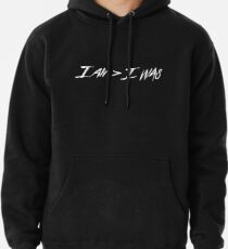 a457df6abeaa I am greater than I was Pullover Hoodie