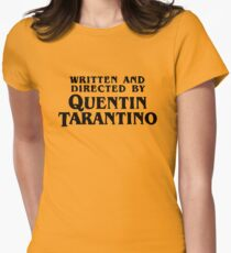 Written and directed by Quentin Tarantino Women's Fitted T-Shirt
