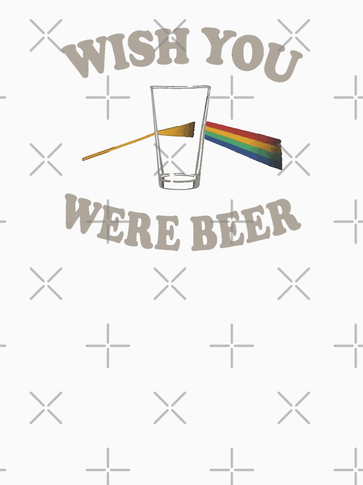 Ich wünschte, du wärst Bier? von princessbedelia