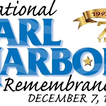 Pearl Harbor Remembrance Day 75th Anniversary Logo by Spacestuffplus
