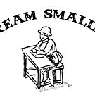 Dream Smaller, Big Guy by Ethan Renoe